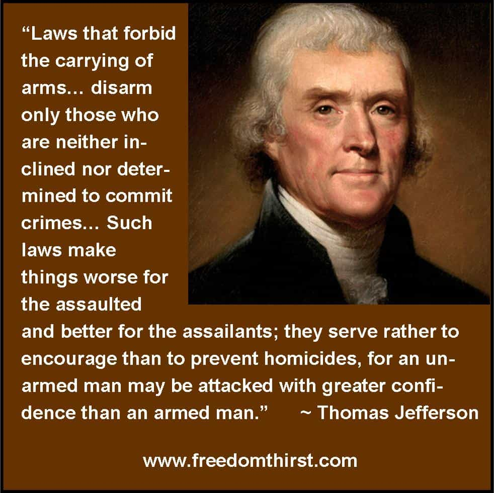Thomas jefferson on guns the thirst for freedom Thomas jefferson quotes